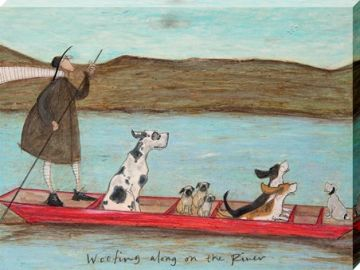 SAM TOFT - WOOFING ALONG THE RIVER CANVAS